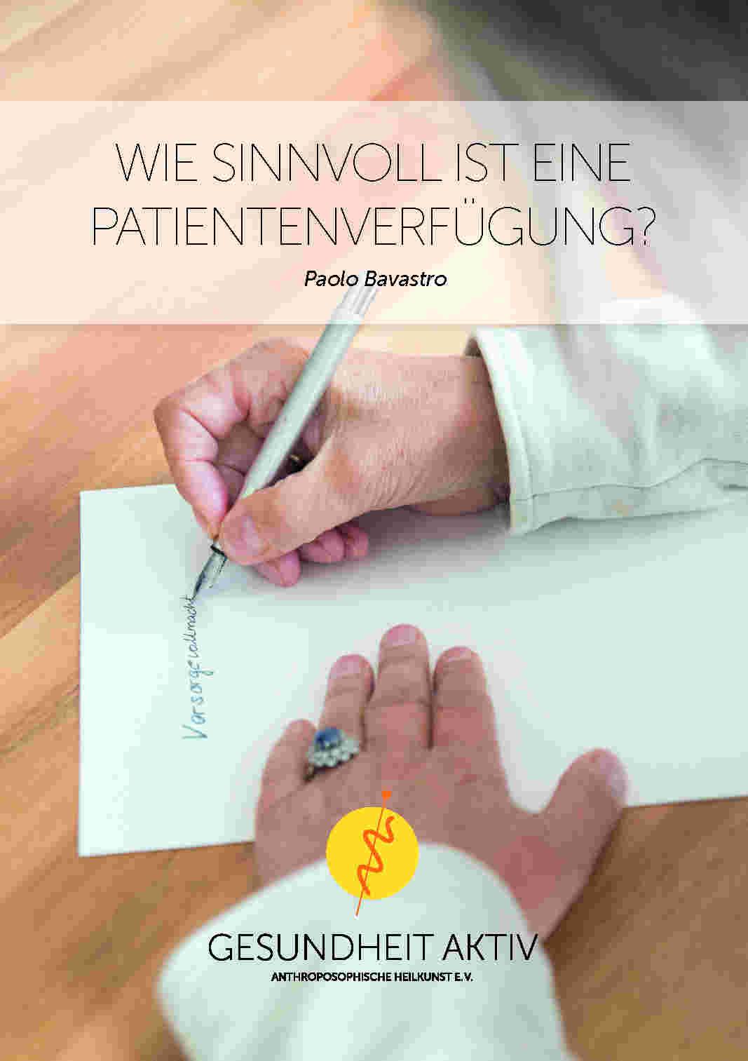 Wie sinnvoll ist eine Patientenverfügung?