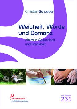 Weisheit, Würde und Demenz